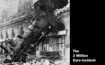 How to Avoid a 2 Million Euro Incident